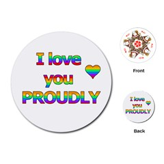 I Love You Proudly 2 Playing Cards (round)  by Valentinaart