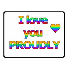 I Love You Proudly 2 Fleece Blanket (small)