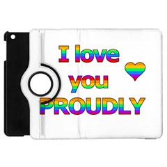 I Love You Proudly 2 Apple Ipad Mini Flip 360 Case by Valentinaart