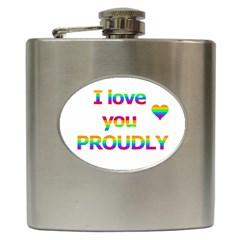 Proudly Love Hip Flask (6 Oz) by Valentinaart