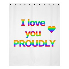 Proudly Love Shower Curtain 60  X 72  (medium)  by Valentinaart