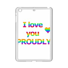 Proudly Love Ipad Mini 2 Enamel Coated Cases by Valentinaart