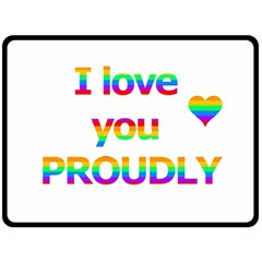 Proudly Love Double Sided Fleece Blanket (large)  by Valentinaart