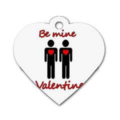 Be Mine Valentine Dog Tag Heart (two Sides) by Valentinaart