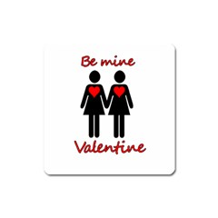Be My Valentine 2 Square Magnet by Valentinaart