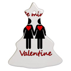 Be My Valentine 2 Christmas Tree Ornament (2 Sides) by Valentinaart