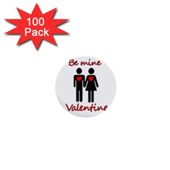 Be Mine Valentine 1  Mini Buttons (100 Pack)  by Valentinaart