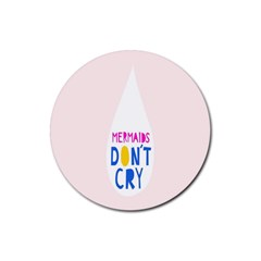Dont Crt Fun Mermaids Pink Rubber Round Coaster (4 Pack)  by AnjaniArt