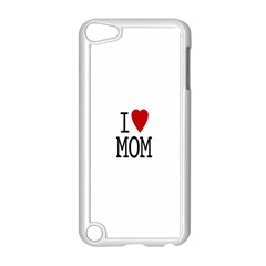I Love Mom Apple Ipod Touch 5 Case (white)
