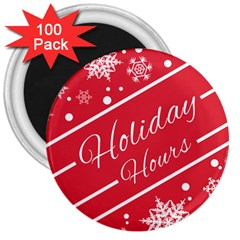 Winter Holiday Hours 3  Magnets (100 Pack) by Amaryn4rt