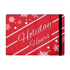 Winter Holiday Hours Apple Ipad Mini Flip Case by Amaryn4rt