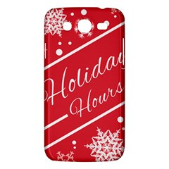 Winter Holiday Hours Samsung Galaxy Mega 5 8 I9152 Hardshell Case  by Amaryn4rt