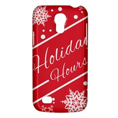 Winter Holiday Hours Galaxy S4 Mini