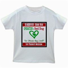 Oprd1 Kids White T-shirts by OperationRedDog