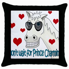 Don t Wait For Prince Sharming Throw Pillow Case (black) by Valentinaart