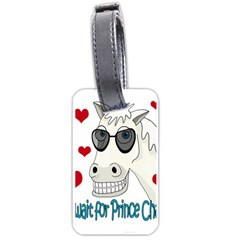 Don t Wait For Prince Sharming Luggage Tags (two Sides) by Valentinaart