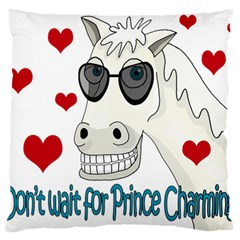 Don t Wait For Prince Sharming Large Cushion Case (one Side) by Valentinaart