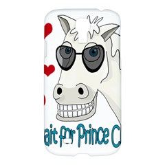 Don t Wait For Prince Sharming Samsung Galaxy S4 I9500/i9505 Hardshell Case by Valentinaart