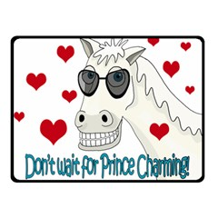 Don t Wait For Prince Sharming Double Sided Fleece Blanket (small)  by Valentinaart