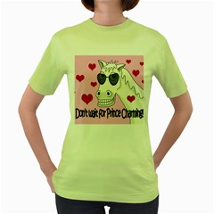 Don t Wait For Prince Charming Women s Green T Shirt