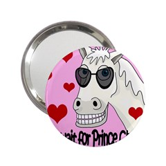 Don t Wait For Prince Charming 2 25  Handbag Mirrors by Valentinaart