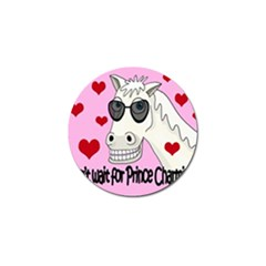 Don t Wait For Prince Charming Golf Ball Marker (10 Pack) by Valentinaart