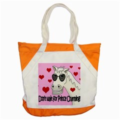 Don t Wait For Prince Charming Accent Tote Bag by Valentinaart