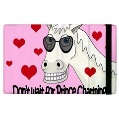 Don t Wait For Prince Charming Apple Ipad 2 Flip Case