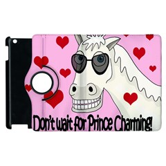 Don t Wait For Prince Charming Apple Ipad 2 Flip 360 Case by Valentinaart
