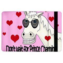 Don t Wait For Prince Charming Ipad Air 2 Flip
