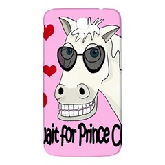 Don t Wait For Prince Charming Samsung Galaxy Mega I9200 Hardshell Back Case by Valentinaart