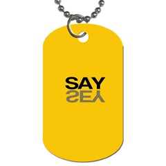 Say Yes Dog Tag (two Sides)