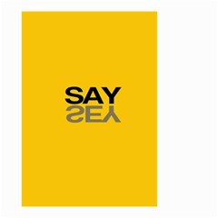 Say Yes Small Garden Flag (two Sides)