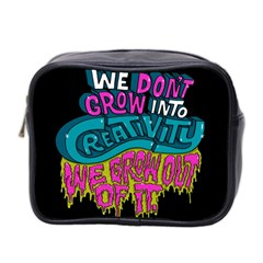 We Dont Grow Into Creativity We Grow Out Of It Mini Toiletries Bag 2 Side by Jojostore