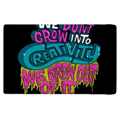 We Dont Grow Into Creativity We Grow Out Of It Apple Ipad 2 Flip Case