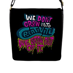 We Dont Grow Into Creativity We Grow Out Of It Flap Messenger Bag (l)  by Jojostore
