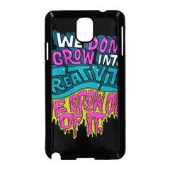 We Dont Grow Into Creativity We Grow Out Of It Samsung Galaxy Note 3 Neo Hardshell Case (black) by Jojostore