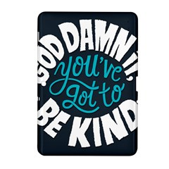Be Kind Samsung Galaxy Tab 2 (10 1 ) P5100 Hardshell Case  by Jojostore