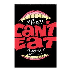 Cant Eat Shower Curtain 48  X 72  (small)
