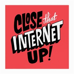 Closethe Internet Up Medium Glasses Cloth