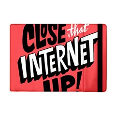 Closethe Internet Up Ipad Mini 2 Flip Cases