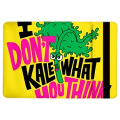 Idont Kale Think Ipad Air 2 Flip by Jojostore