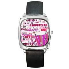 Coffee Cup Lettering Coffee Cup Square Metal Watch by Amaryn4rt
