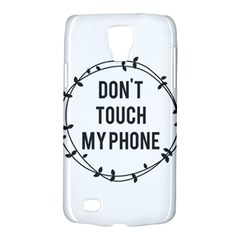 Don t Touch My Phone Galaxy S4 Active by Brittlevirginclothing