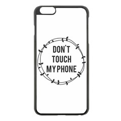 Don t Touch My Phone Apple Iphone 6 Plus/6s Plus Black Enamel Case