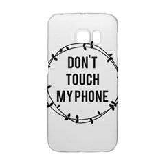 Don t Touch My Phone Galaxy S6 Edge by Brittlevirginclothing