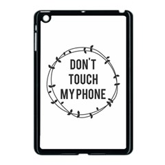 Dont Touch My Phone  Apple Ipad Mini Case (black) by Brittlevirginclothing