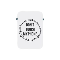 Dont Touch My Phone  Apple Ipad Mini Protective Soft Cases by Brittlevirginclothing