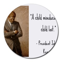 A Child Is Miseducated    Round Mousepads
