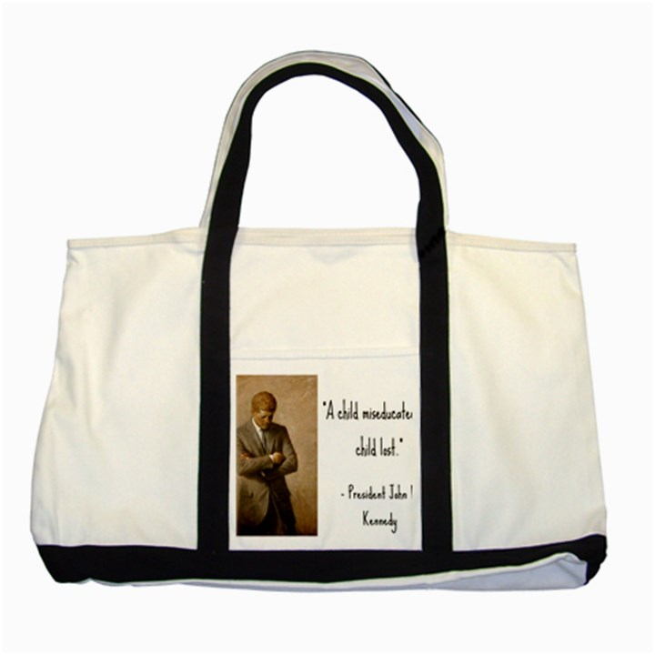 A Child is Miseducated... Two Tone Tote Bag